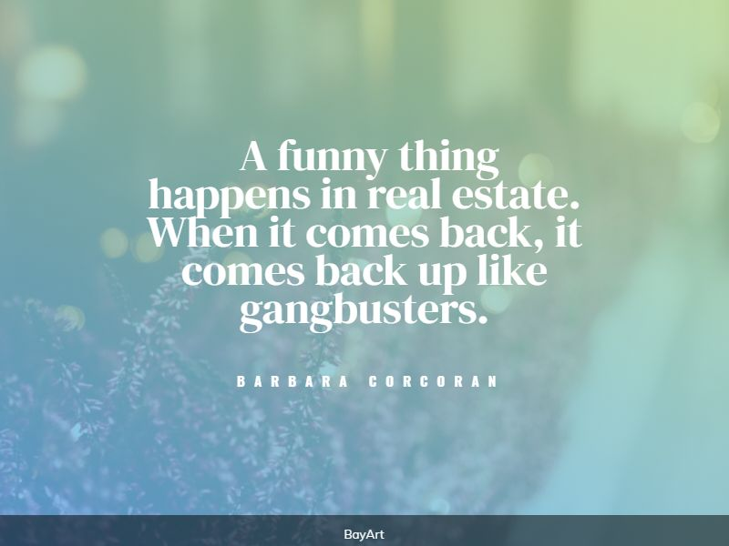 extremely funny real estate quotes