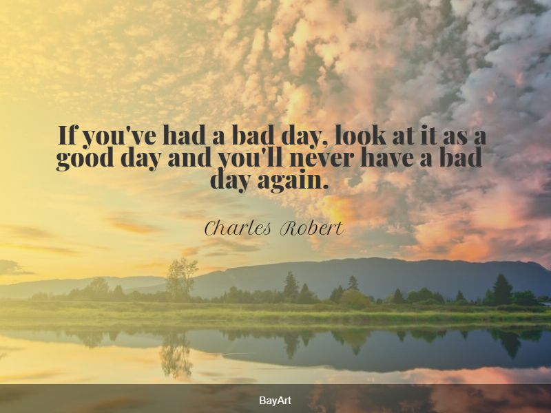 famous bad day quotes