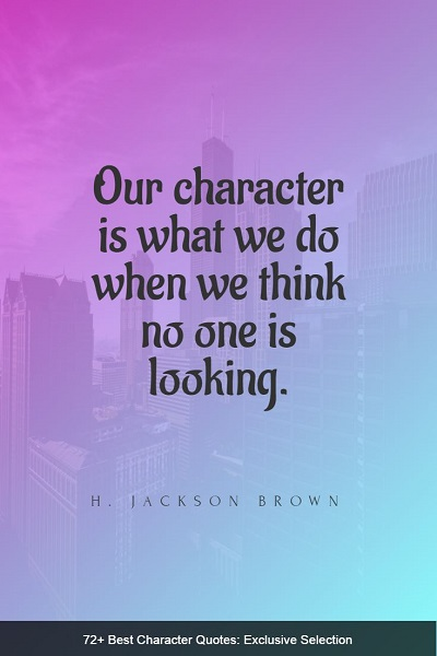 famous quotes about character