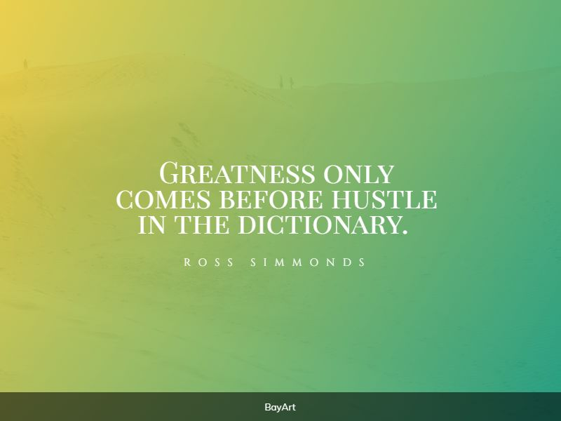greatest hustle quotes