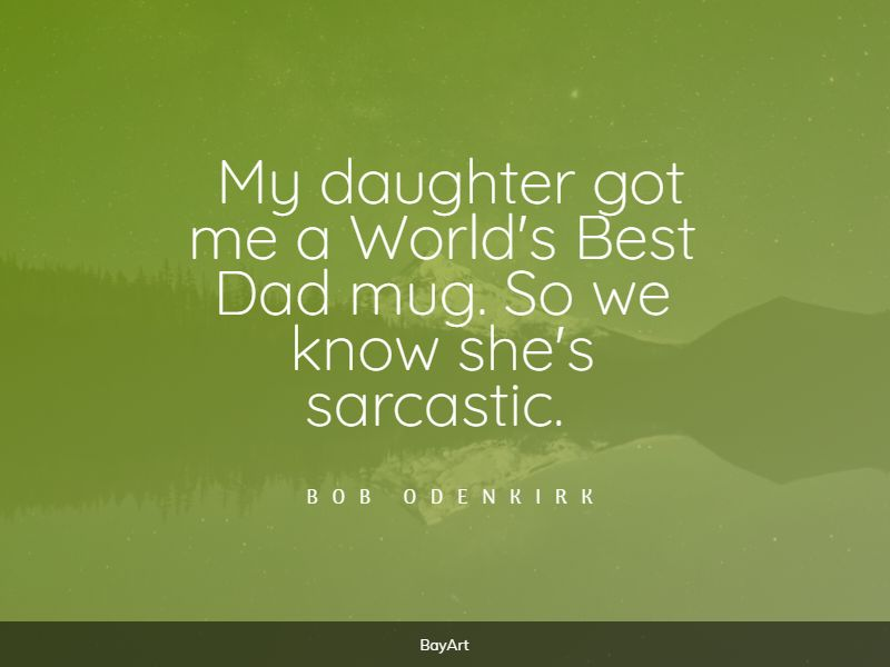 hilarious dad quotes