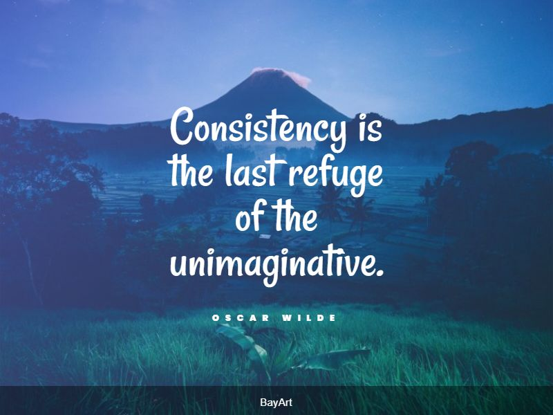 inspiring consistency quotes