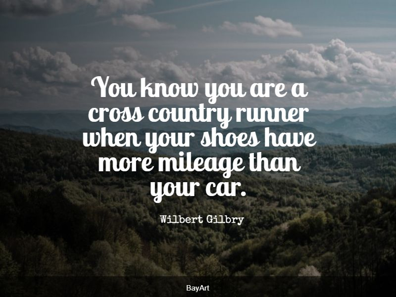 inspiring cross country quotes