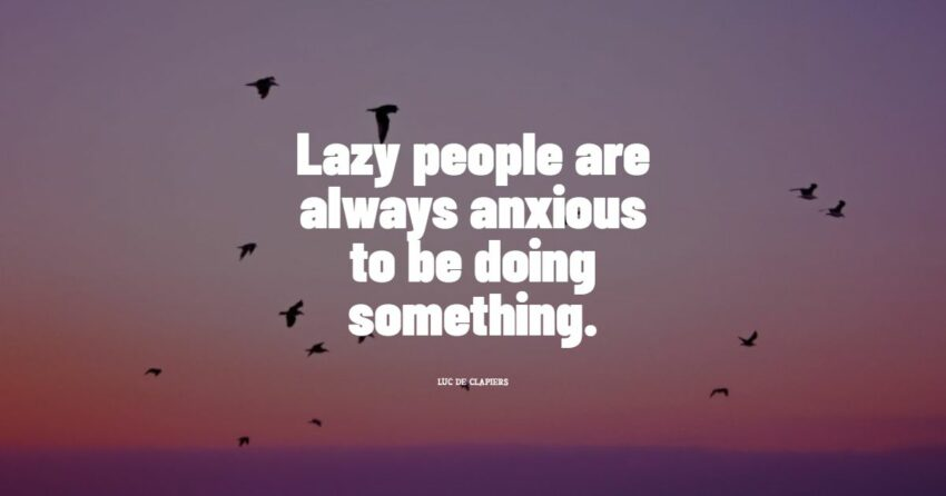 lazy people quotes