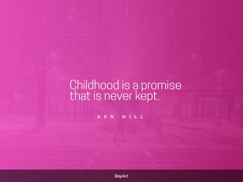 lovely childhood quotes