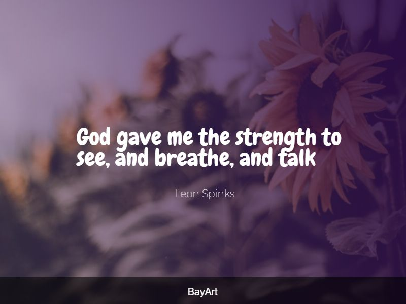 God give me strength quotes