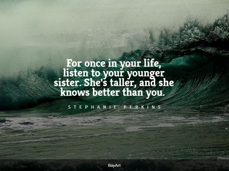 beautiful little sister quotes