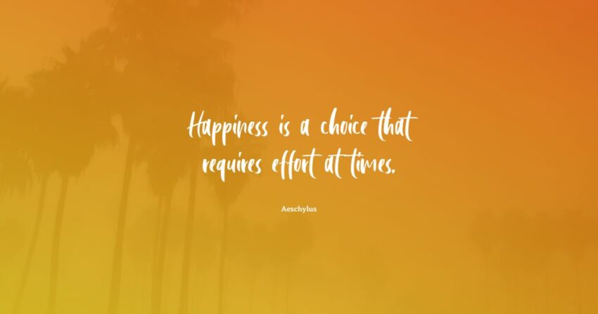 choose happiness quotes