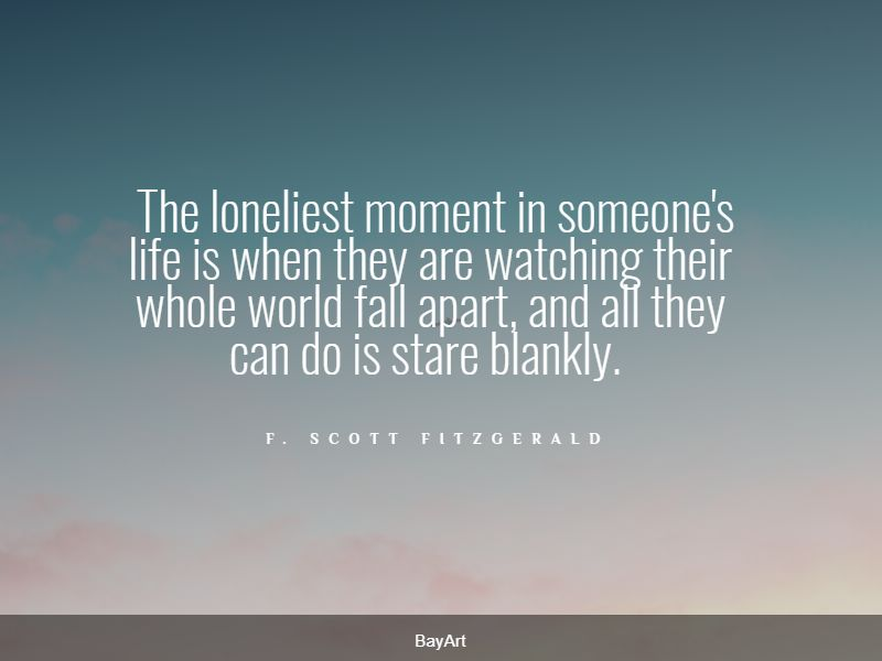 famous falling apart quotes