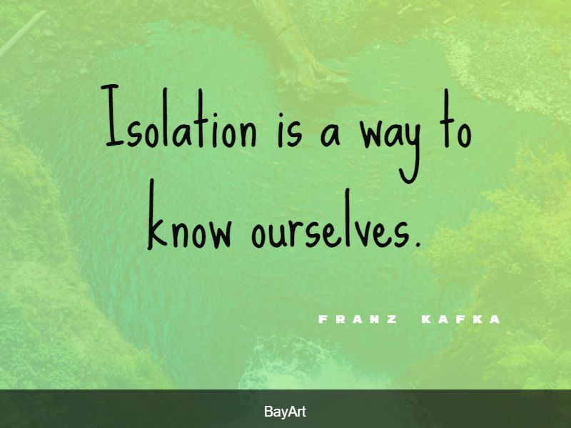 famous isolation quotes