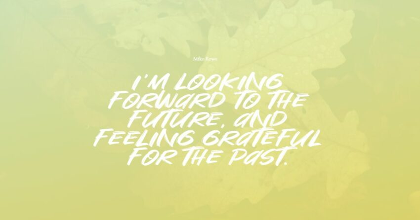 looking forward quotes