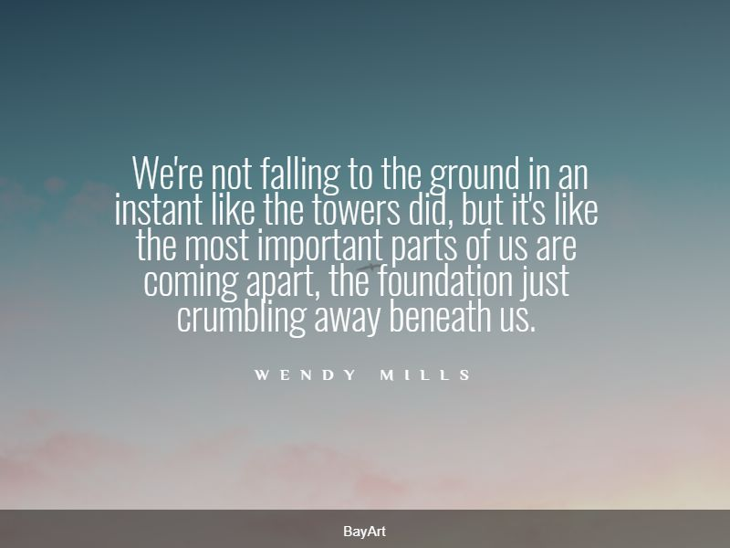 quotes about falling apart