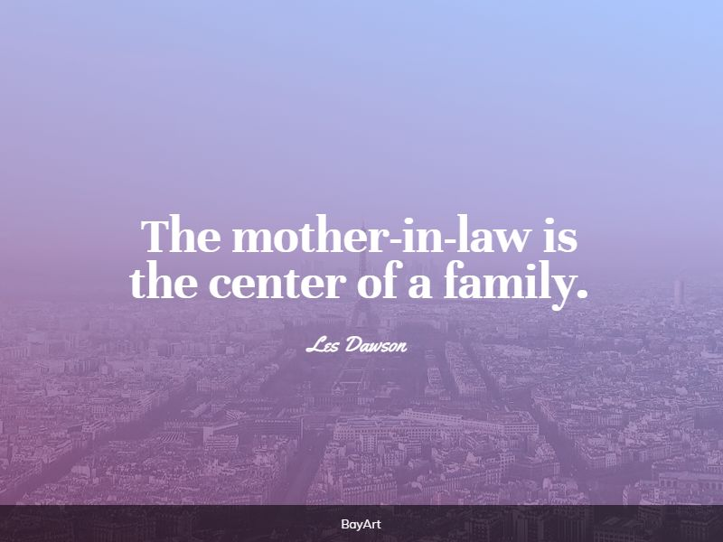 meaningful mother in law quotes