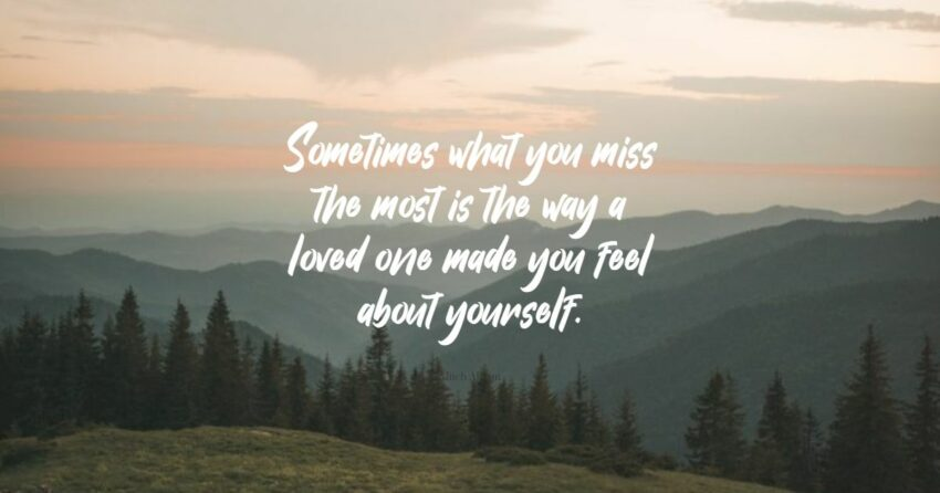 missing loved ones quotes