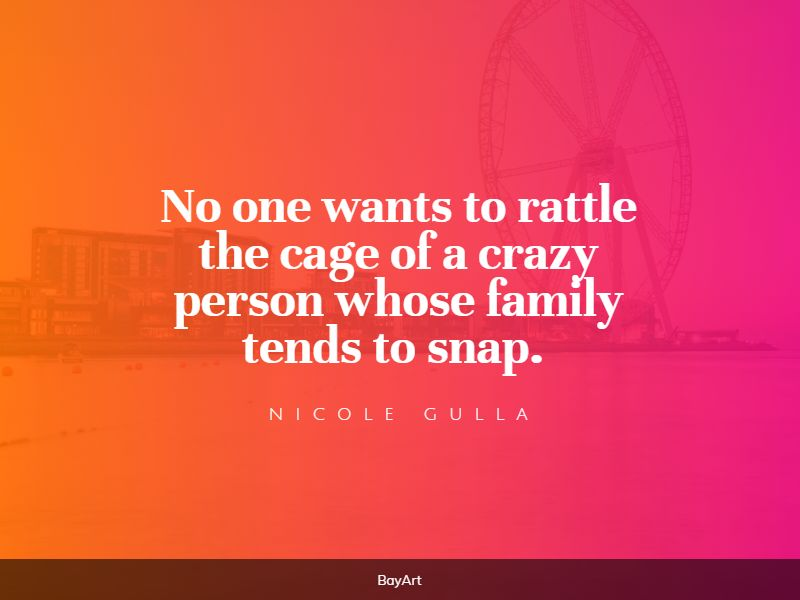 top crazy family quotes