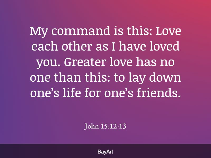 beautiful Bible verses about loving others