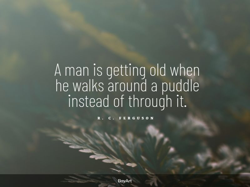 empowering getting older quotes