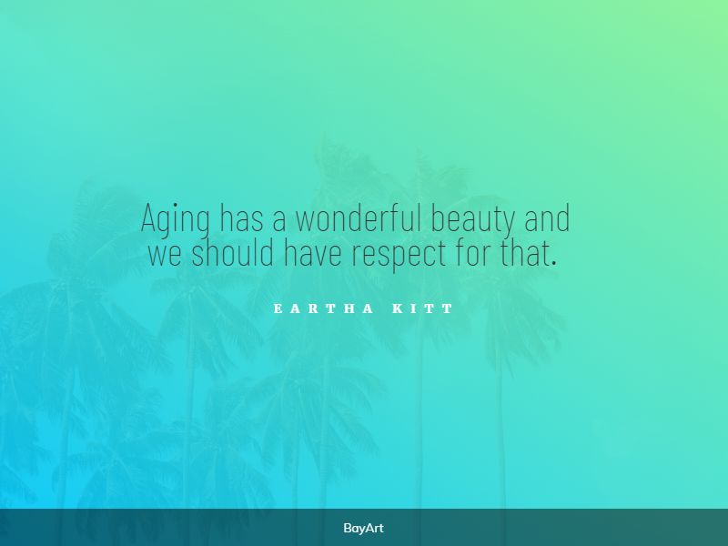 famous aging gracefully quotes