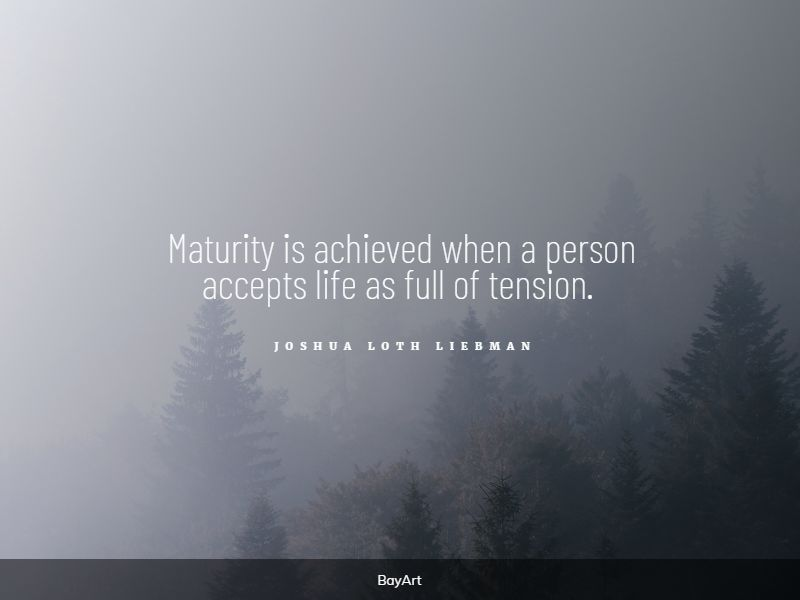 famous maturity quotes