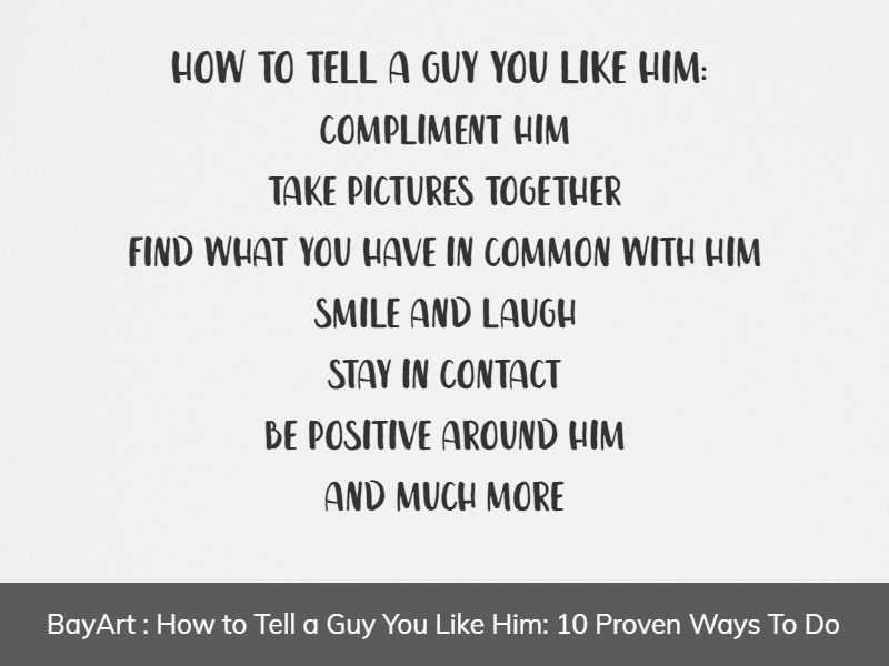 how to tell a guy you like him