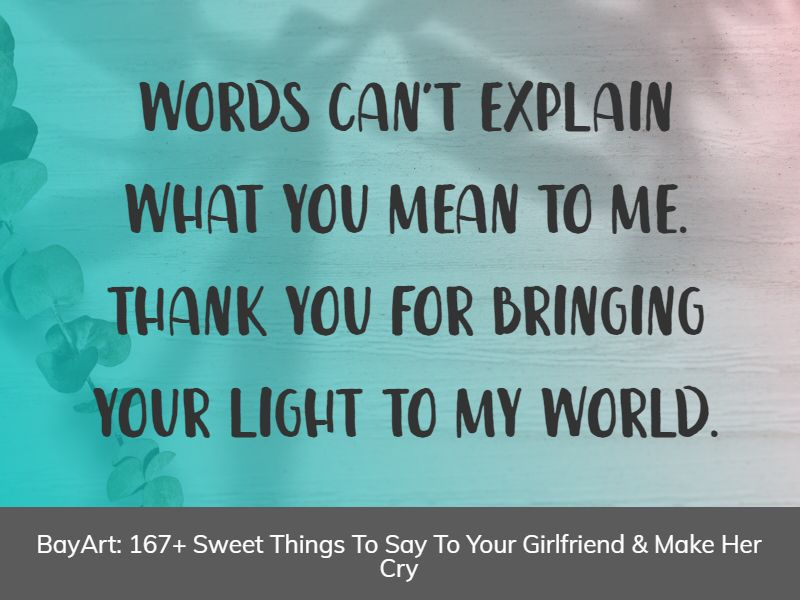 something sweet to say to your girlfriend