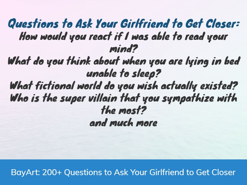 Unique questions to ask your girlfriend