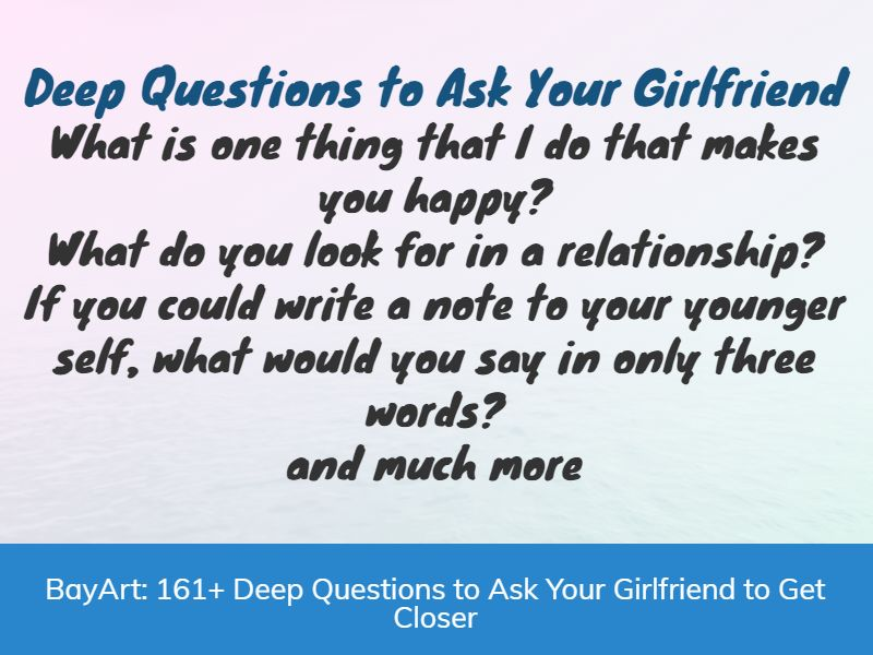 deep questions to ask your girlfriend