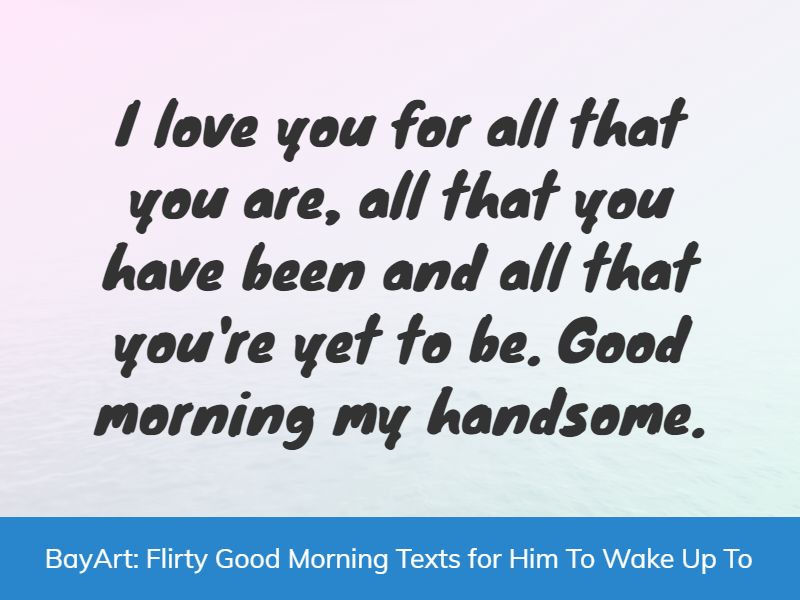 flirty good morning messages for him