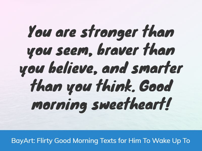 flirty good morning text messages for him