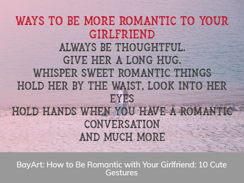 how to be romantic with your girlfriend