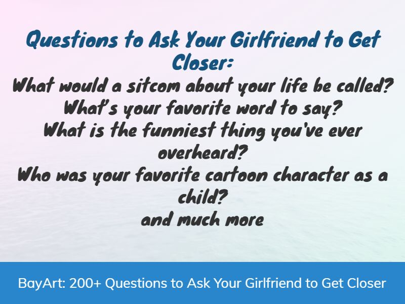 questions to ask my girlfriend