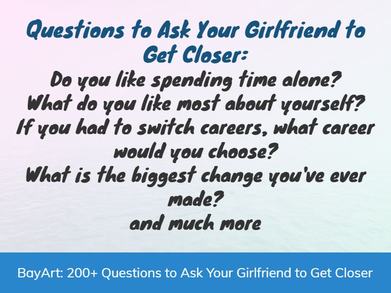 things to ask your girlfriend